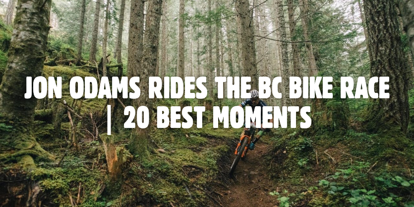 JON ODAMS RIDES THE BC BIKE RACE